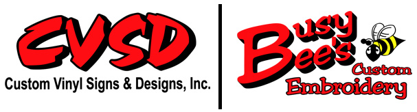 Custom Vinyl Signs & Designs and Busy Bee's Custom Embroidery